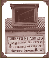 Chimayo Blankets by Severo jaramillo sign from early Chimayo, NM history
